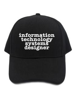 Information Technology Systems Designer Baseball Cap