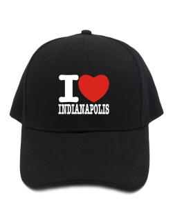 I Love Indianapolis Baseball Cap