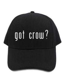 Got Crow? Baseball Cap