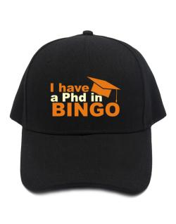 I Have A Phd In Bingo Baseball Cap