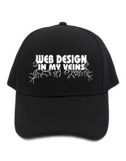 Web Design In My Veins Baseball Cap