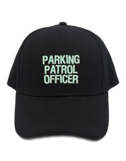 Parking Patrol Officer Baseball Cap