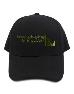 Keep Playing The Guitar Baseball Cap