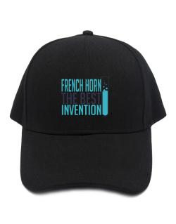 French Horn The Best Invention Baseball Cap