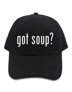 Got Soup ? Baseball Cap