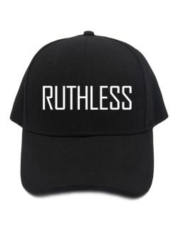 Ruthless - Simple Baseball Cap