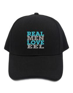 Real Men Love Eel Baseball Cap