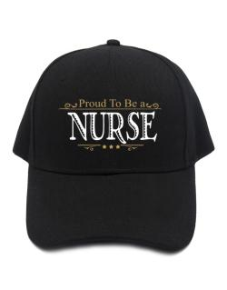 Gorra de Proud To Be A Nurse