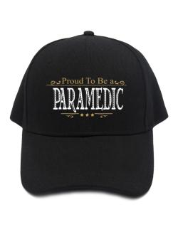 Proud To Be A Paramedic Baseball Cap