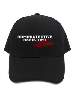 Administrative Assistant With Attitude Baseball Cap