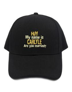 Hi My Name Is Carlyle Are You Married? Baseball Cap