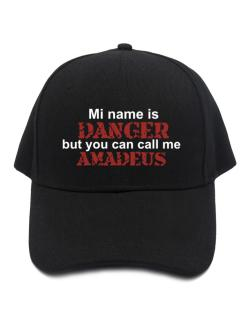 My Name Is Danger But You Can Call Me Amadeus Baseball Cap