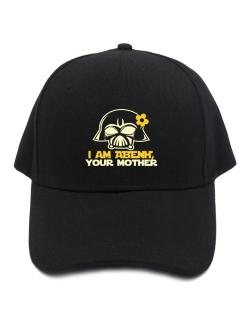 I Am Abeni, Your Mother Baseball Cap
