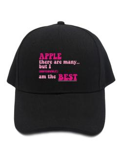 Apple There Are Many... But I (obviously!) Am The Best Baseball Cap