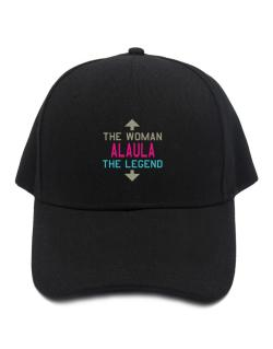 Alaula - The Woman, The Legend Baseball Cap
