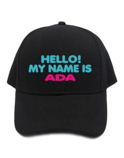 Hello! My Name Is Ada Baseball Cap