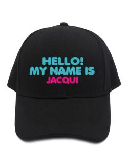 Hello! My Name Is Jacqui Baseball Cap