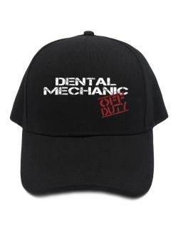 Dental Mechanic - Off Duty Baseball Cap