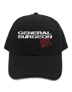 General Surgeon - Off Duty Baseball Cap