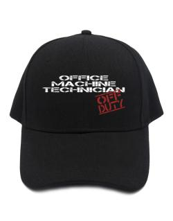 Office Machine Technician - Off Duty Baseball Cap