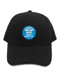 Ask Me About Aboriginal Affairs Administrator Baseball Cap