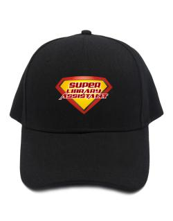 Super Library Assistant Baseball Cap