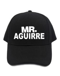 Mr. Aguirre Baseball Cap