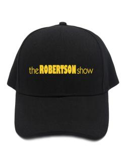 The Robertson Show Baseball Cap