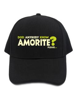Does Anybody Know Amorite? Please... Baseball Cap