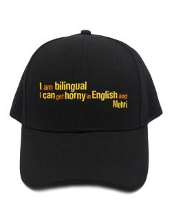 I Am Bilingual, I Can Get Horny In English And Mehri Baseball Cap
