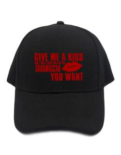 Give Me A Kiss And I Will Teach You All The Saramaccan You Want Baseball Cap
