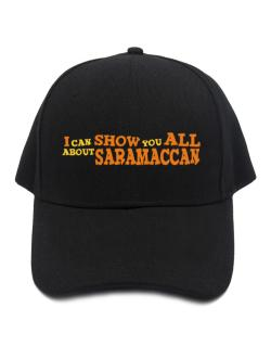 I Can Show You All About Saramaccan Baseball Cap
