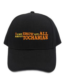 I Can Show You All About Tocharian Baseball Cap