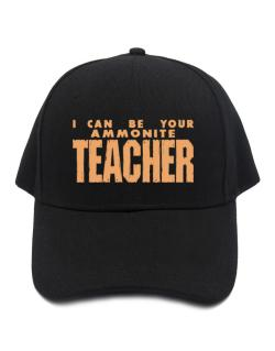 I Can Be You Ammonite Teacher Baseball Cap
