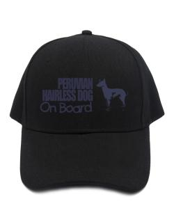 Peruvian Hairless Dog On Board Baseball Cap