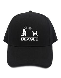 No One Understands Me Like My Beagle Baseball Cap