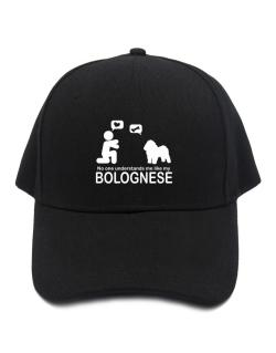 No One Understands Me Like My Bolognese Baseball Cap