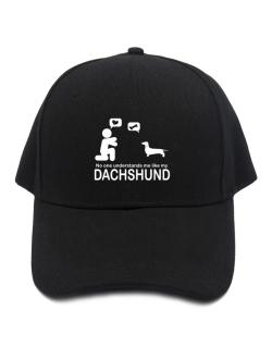 No One Understands Me Like My Dachshund Baseball Cap