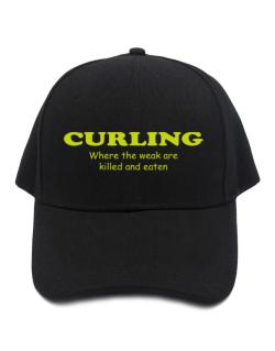 Curling Where The Weak Are Killed And Eaten Baseball Cap