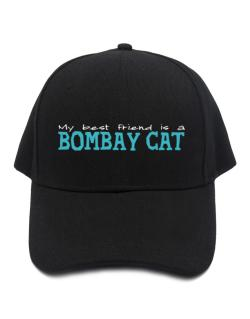 My Best Friend Is A Bombay Baseball Cap