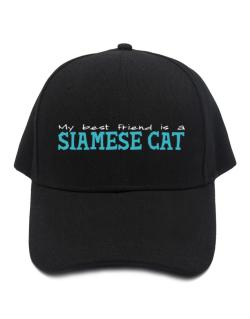My Best Friend Is A Siamese Baseball Cap