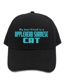 My Best Friend Is An Applehead Siamese Baseball Cap