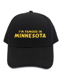 I Am Famous Minnesota Baseball Cap