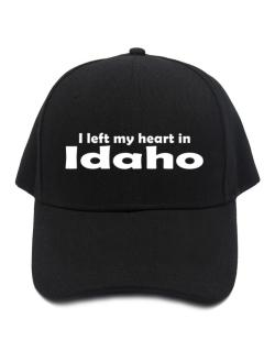 I Left My Heart In Idaho Baseball Cap