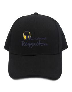 I Wanna Reggaeton - Headphones Baseball Cap