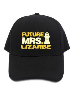 Future Mrs. Lizarbe Baseball Cap