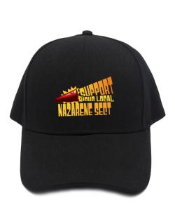 Support Your Local Nazarene Sect Baseball Cap