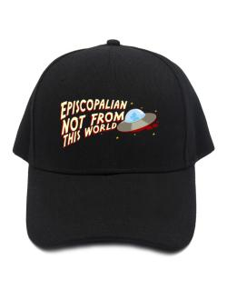 Episcopalian Not From This World Baseball Cap