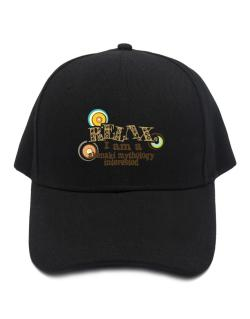 Relax, I Am An Abenaki Mythology Interested Baseball Cap