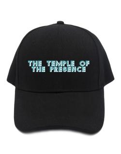 The Temple Of The Presence Baseball Cap